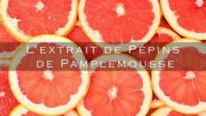extrait-de-pépins-de-pamplemousse